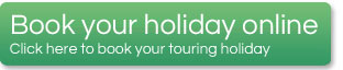 Click here to Book Camping and Touring Holidays